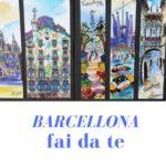 Barcellona fai da te